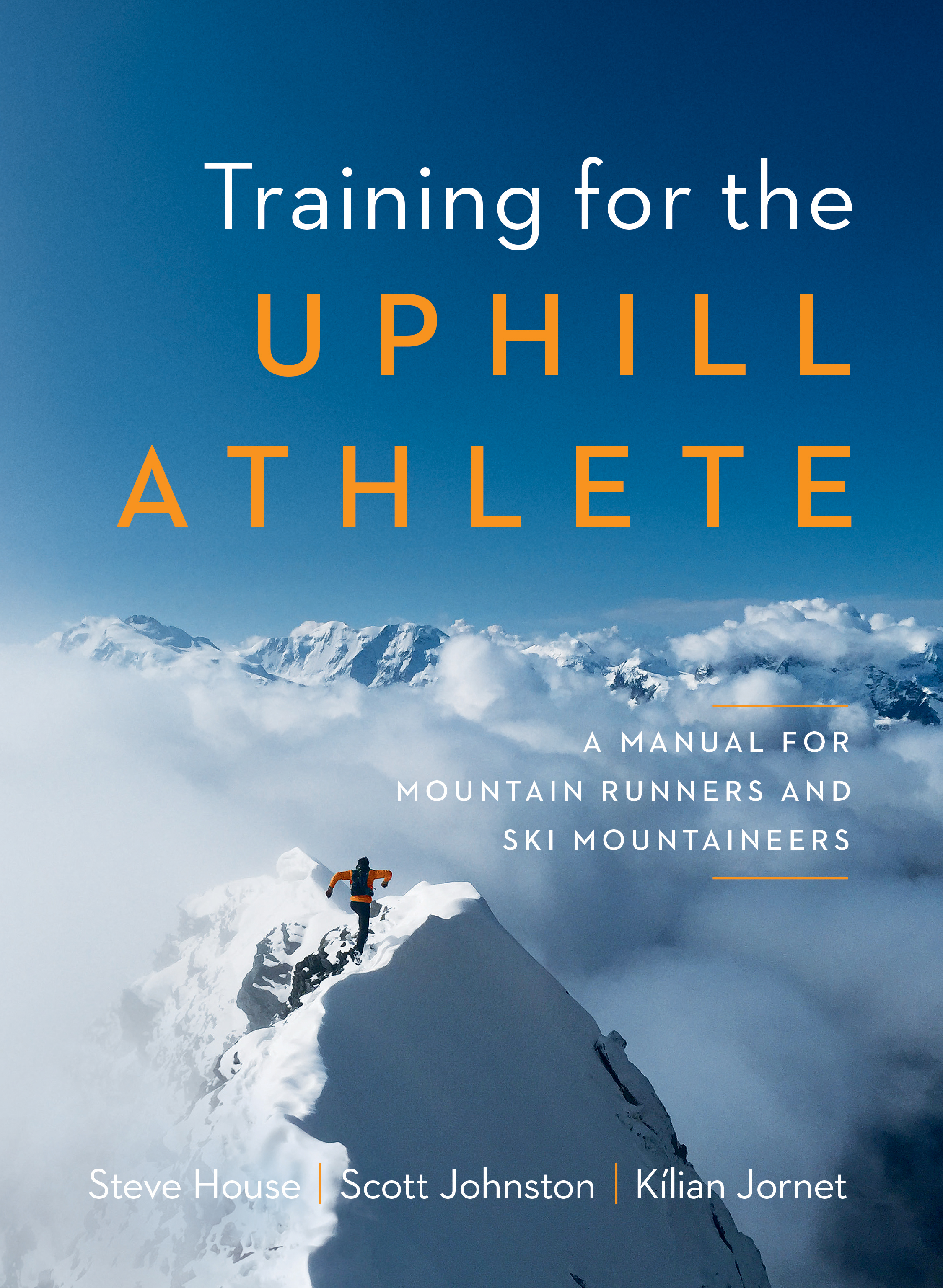 Jornet, House, Johnston: Big Names Pen Book for Uphill Athletes