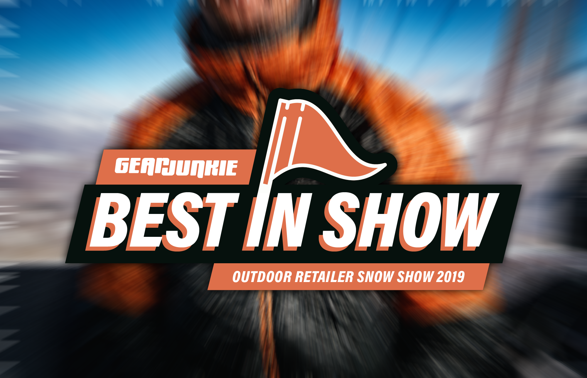 Outdoor Retailer Snow Show 'Best In Show' Winter Gear 2019