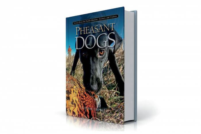 """Pheasant Dogs,"" a book by Keith Crowley"