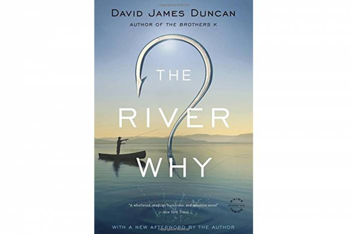 'The River Why' by David James Duncan