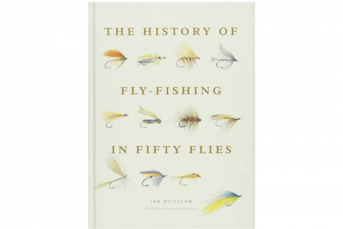 'History of Fly Fishing in Fifty Flies' by Ian Whitelaw