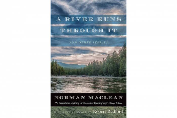 'A River Runs Through It and Other Stories' by Norman Maclean