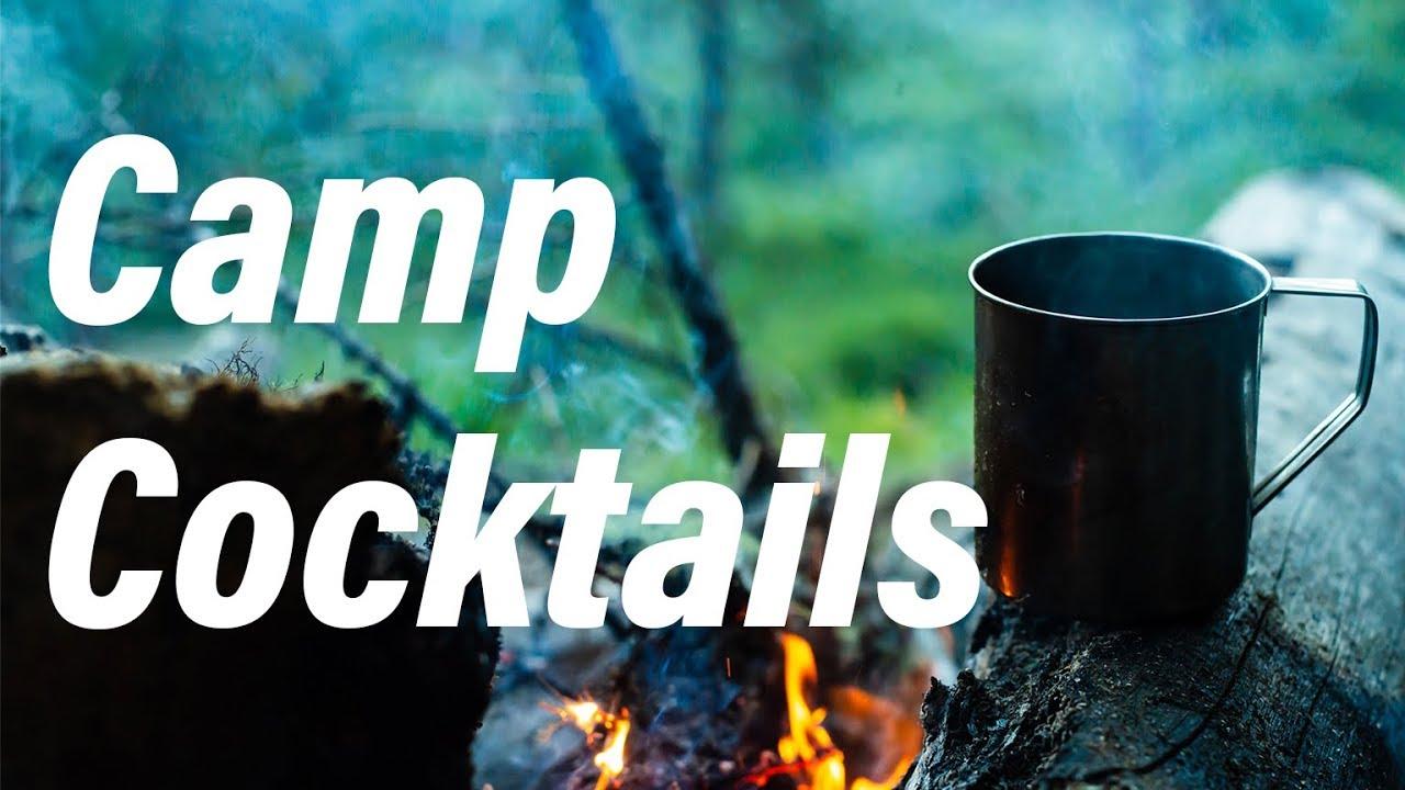 3 Favorite Camp Cocktails: Watch GearJunkie Editors' Picks