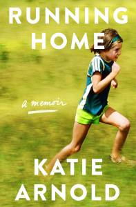 Running Home Katie Arnold