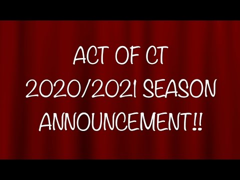 ACT of Connecticut's 2020/2021 Season Announcement