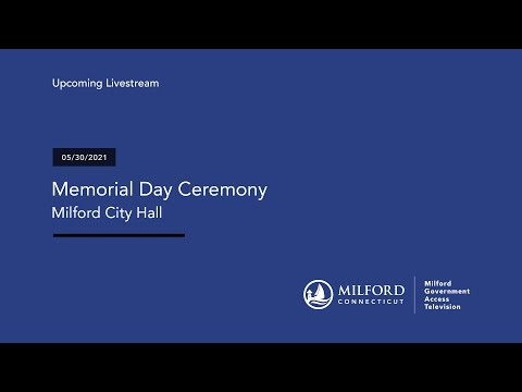 Milford Memorial Day Ceremony