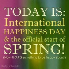 Today is the Start of Spring and the International Day to ...