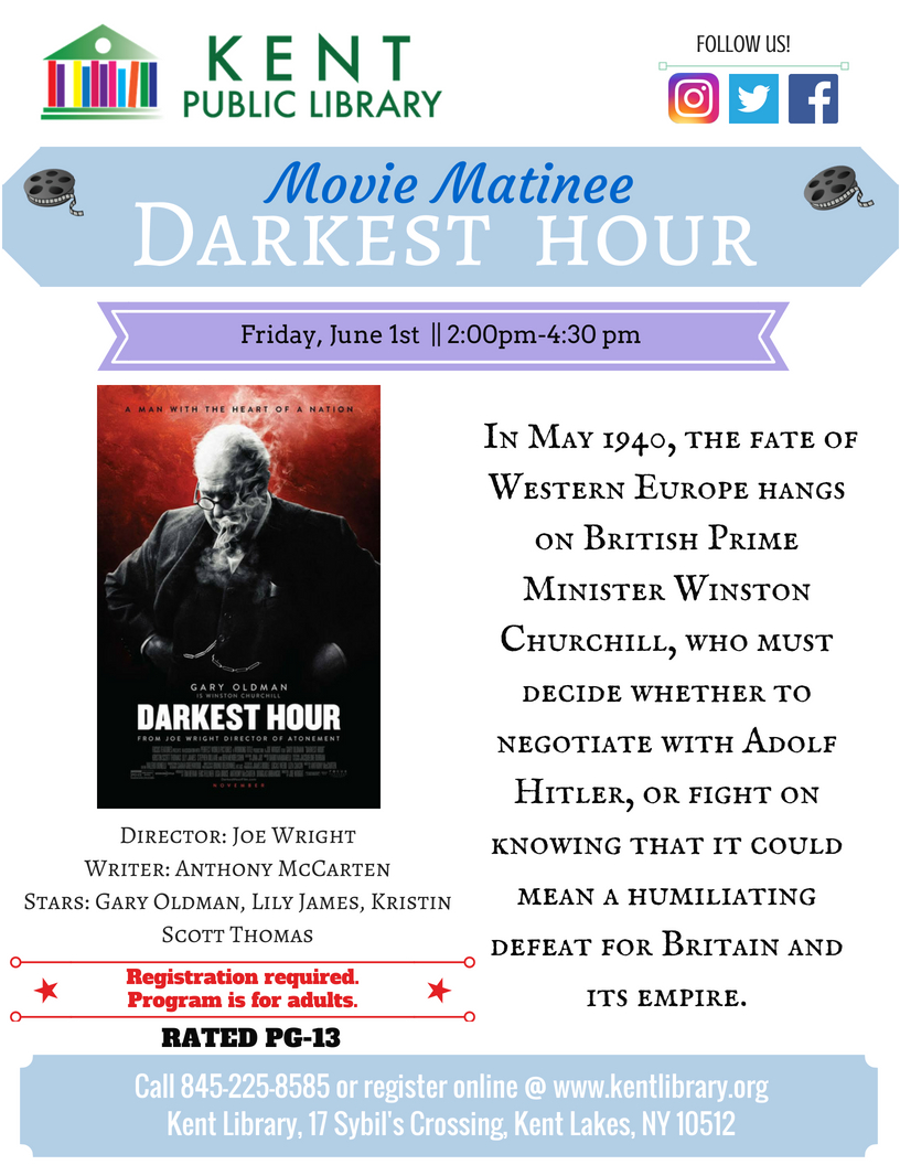 Movie Matinee at the Kent Library, showing Darkest Hour
