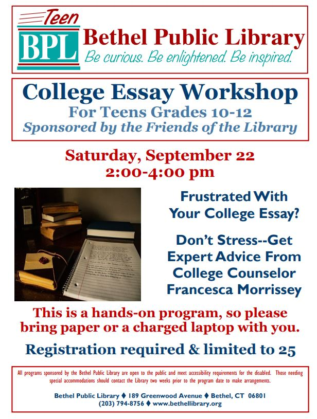Bethel Public Library Hosts College Essay Workshop On Saturday  Bethel Public Library Hosts College Essay Workshop On Saturday October  Essay Writing Format For High School Students also Professional Writing Services Covington La  Research Paper Essay Example