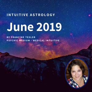 Intuitive Astrology June 2019