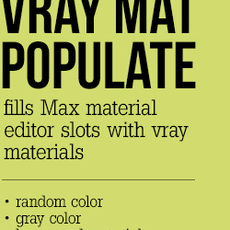 Vray material populate for 3dsmax 1.0.0 (3dsmax script)
