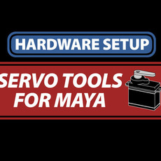 Servo Tools For Maya: Hardware Setup