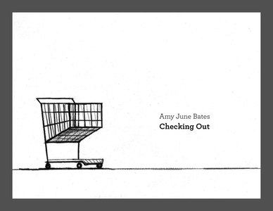 Amy June Bates: Checking Out