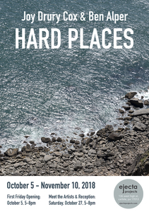 ejecta projects HARD PLACES: Joy Drury Cox & Ben Alper