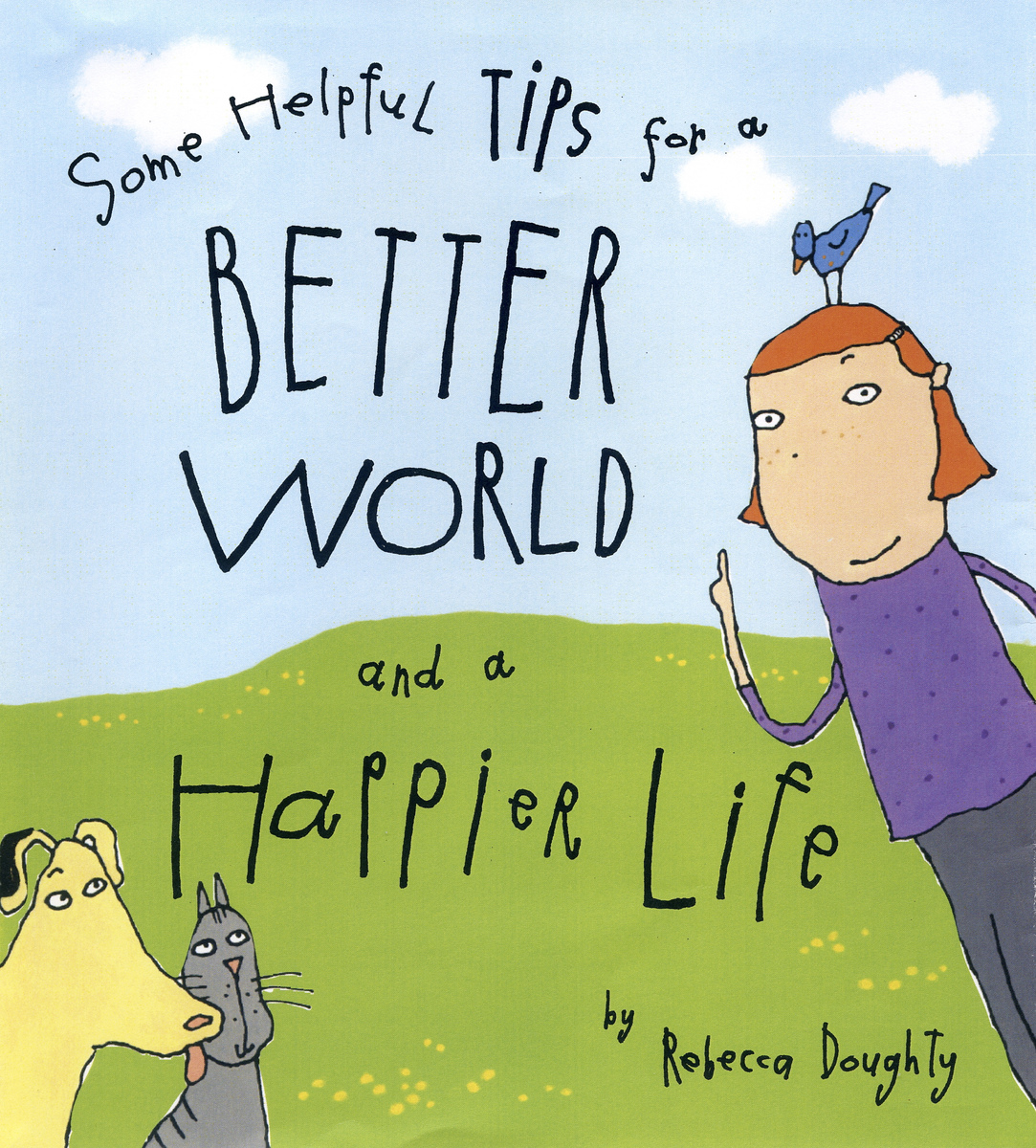 children's books Some Helpful Tips for a Better World and a Happier Life