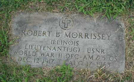 MORRISSEY, ROBERT B. - Cook County, Illinois   ROBERT B. MORRISSEY - Illinois Gravestone Photos