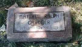 GARDNER, MATTHEW RALPH - DuPage County, Illinois | MATTHEW RALPH GARDNER - Illinois Gravestone Photos