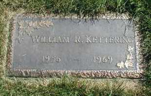 KETTERING, WILLIAM R. - DuPage County, Illinois | WILLIAM R. KETTERING - Illinois Gravestone Photos