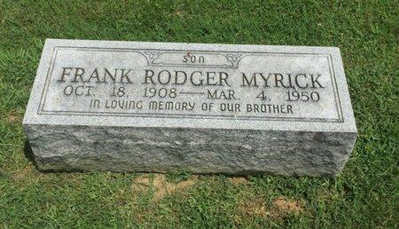 MYRICK, FRANK RODGER - Franklin County, Illinois   FRANK RODGER MYRICK - Illinois Gravestone Photos