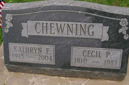 CHEWNING, KATHRYN F. - Hancock County, Illinois | KATHRYN F. CHEWNING - Illinois Gravestone Photos