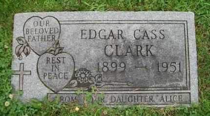 CLARK, EDGAR CASS - Hancock County, Illinois | EDGAR CASS CLARK - Illinois Gravestone Photos