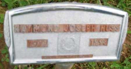 HUSS, RAYMOND JOSEPH - Hancock County, Illinois | RAYMOND JOSEPH HUSS - Illinois Gravestone Photos