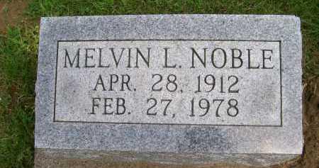 NOBLE, MELVIN L. - Hancock County, Illinois | MELVIN L. NOBLE - Illinois Gravestone Photos