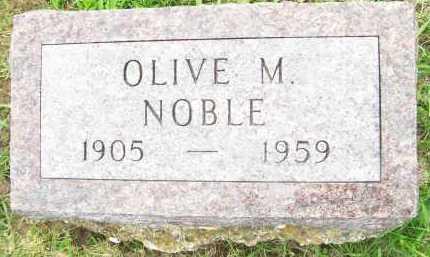 NOBLE, OLIVE M - Hancock County, Illinois | OLIVE M NOBLE - Illinois Gravestone Photos