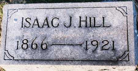 HILL, ISAAC J. - Peoria County, Illinois | ISAAC J. HILL - Illinois Gravestone Photos