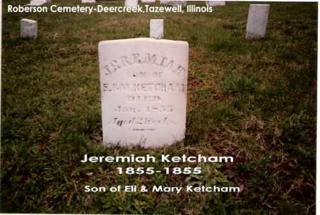 KETCHAM, JEREMIAH - Tazewell County, Illinois | JEREMIAH KETCHAM - Illinois Gravestone Photos
