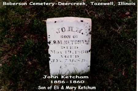 KETCHUM, JOHN - Tazewell County, Illinois | JOHN KETCHUM - Illinois Gravestone Photos