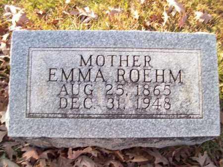 ROEHM, EMMA - Tazewell County, Illinois | EMMA ROEHM - Illinois Gravestone Photos
