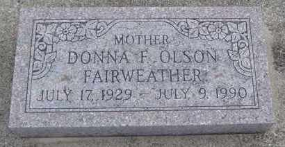 OLSON FAIRWEATHER, DONNA F. - Will County, Illinois | DONNA F. OLSON FAIRWEATHER - Illinois Gravestone Photos