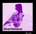 Weirdo by The Charlatans
