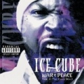 War & Peace Vol. 2 (The Peace Disc) [Explicit] by Ice Cube