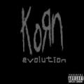 Evolution [Explicit] by Korn