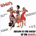 Return To The Valley Of The Go-Go's by The Go-Go's