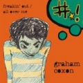 Freakin' Out / All Over Me by Graham Coxon