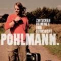 Zwischen Heimweh Und Fernsucht by Pohlmann.