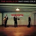 The World Of Nat King Cole - His Very Best (Import Edition) by Nat King Cole