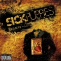 Dressed Up As Life [Explicit] by Sick Puppies