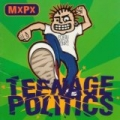 Like Sands Thru The Hourglass...So Are The Days Of Our Lives (Teenage Politics Album Version) by MxPx
