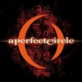 Mer De Noms [Explicit] by A Perfect Circle