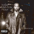 In The Mid-Nite Hour [Explicit] by Warren G