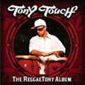 The Reggaetony Album [Explicit] by Tony Touch