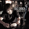 Sinners Like Me by Eric Church