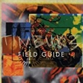 Field Guide: Some Of The Best Of Timbuk 3 by Timbuk 3