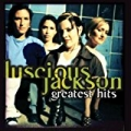 Greatest Hits by Luscious Jackson