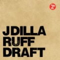 Ruff Draft [Explicit] by J Dilla