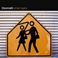 Street Signs [Explicit] by Ozomatli